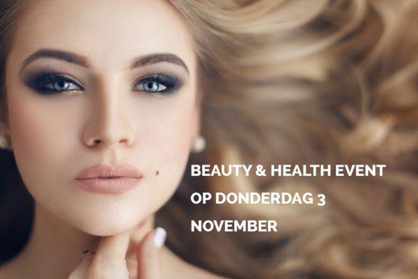 Meld je aan voor ons Beauty & Health Event op donderdag 3 november